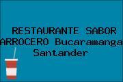 RESTAURANTE SABOR ARROCERO Bucaramanga Santander