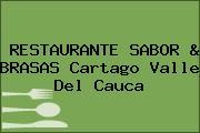 RESTAURANTE SABOR & BRASAS Cartago Valle Del Cauca