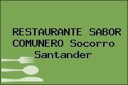 RESTAURANTE SABOR COMUNERO Socorro Santander