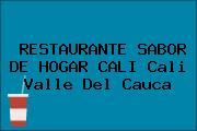 RESTAURANTE SABOR DE HOGAR CALI Cali Valle Del Cauca