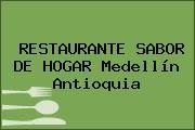 RESTAURANTE SABOR DE HOGAR Medellín Antioquia