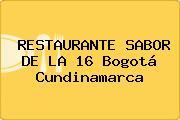 RESTAURANTE SABOR DE LA 16 Bogotá Cundinamarca