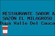 RESTAURANTE SABOR & SAZÓN EL MILAGROSO Buga Valle Del Cauca