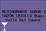 RESTAURANTE SABOR Y SAZÓN CRIOLLO Buga Valle Del Cauca