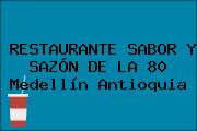 RESTAURANTE SABOR Y SAZÓN DE LA 80 Medellín Antioquia