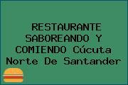 RESTAURANTE SABOREANDO Y COMIENDO Cúcuta Norte De Santander