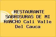 RESTAURANTE SABROSURAS DE MI RANCHO Cali Valle Del Cauca