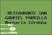 RESTAURANTE SAN GABRIEL PARRILLA Montería Córdoba