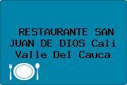 RESTAURANTE SAN JUAN DE DIOS Cali Valle Del Cauca