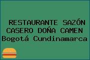 RESTAURANTE SAZÓN CASERO DOÑA CAMEN Bogotá Cundinamarca