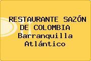 RESTAURANTE SAZÓN DE COLOMBIA Barranquilla Atlántico