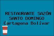 RESTAURANTE SAZÓN SANTO DOMINGO Cartagena Bolívar
