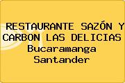 RESTAURANTE SAZÓN Y CARBON LAS DELICIAS Bucaramanga Santander