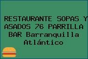 RESTAURANTE SOPAS Y ASADOS 76 PARRILLA BAR Barranquilla Atlántico
