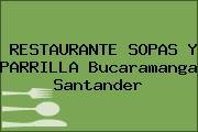 RESTAURANTE SOPAS Y PARRILLA Bucaramanga Santander