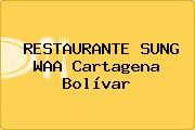 RESTAURANTE SUNG WAA Cartagena Bolívar