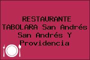 RESTAURANTE TABOLARA San Andrés San Andrés Y Providencia