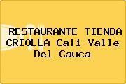 RESTAURANTE TIENDA CRIOLLA Cali Valle Del Cauca