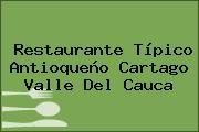 Restaurante Típico Antioqueño Cartago Valle Del Cauca