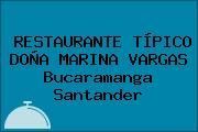 RESTAURANTE TÍPICO DOÑA MARINA VARGAS Bucaramanga Santander