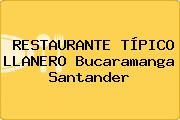 RESTAURANTE TÍPICO LLANERO Bucaramanga Santander