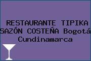 RESTAURANTE TIPIKA SAZÓN COSTEÑA Bogotá Cundinamarca
