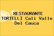 RESTAURANTE TORTELLI Cali Valle Del Cauca