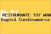 RESTAURANTE TOY WAN Bogotá Cundinamarca