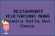 RESTAURANTE VEGETARIANO MANÁ Palmira Valle Del Cauca