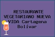 RESTAURANTE VEGETARIANO NUEVA VIDA Cartagena Bolívar
