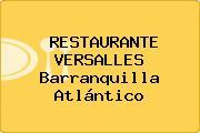 RESTAURANTE VERSALLES Barranquilla Atlántico