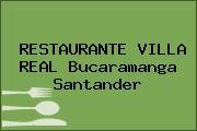 RESTAURANTE VILLA REAL Bucaramanga Santander