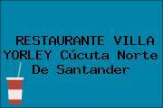 RESTAURANTE VILLA YORLEY Cúcuta Norte De Santander