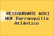 RESTAURANTE WIKI WOK Barranquilla Atlántico