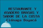 RESTAURANTE Y ASADERO BRASAS Y SABOR DE LA COSTA Ciénaga Boyacá