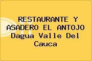 RESTAURANTE Y ASADERO EL ANTOJO Dagua Valle Del Cauca