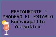 RESTAURANTE Y ASADERO EL ESTABLO Barranquilla Atlántico