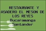 RESTAURANTE Y ASADERO EL MESON DE LOS REYES Bucaramanga Santander