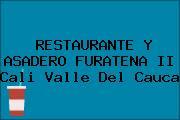 RESTAURANTE Y ASADERO FURATENA II Cali Valle Del Cauca