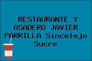 RESTAURANTE Y ASADERO JAVIER PARRILLA Sincelejo Sucre