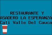 RESTAURANTE Y ASADERO LA ESPERANZA Cali Valle Del Cauca