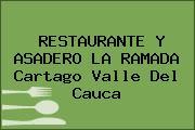 RESTAURANTE Y ASADERO LA RAMADA Cartago Valle Del Cauca