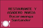 RESTAURANTE Y ASADERO MARIA Bucaramanga Santander