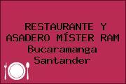 RESTAURANTE Y ASADERO MÍSTER RAM Bucaramanga Santander