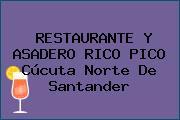 RESTAURANTE Y ASADERO RICO PICO Cúcuta Norte De Santander