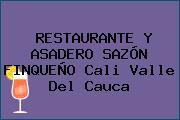 RESTAURANTE Y ASADERO SAZÓN FINQUEÑO Cali Valle Del Cauca