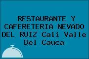 RESTAURANTE Y CAFERETERIA NEVADO DEL RUIZ Cali Valle Del Cauca