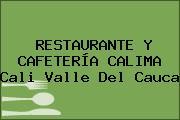 RESTAURANTE Y CAFETERÍA CALIMA Cali Valle Del Cauca