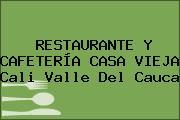 RESTAURANTE Y CAFETERÍA CASA VIEJA Cali Valle Del Cauca