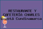 RESTAURANTE Y CAFETERÍA CHARLES Bogotá Cundinamarca